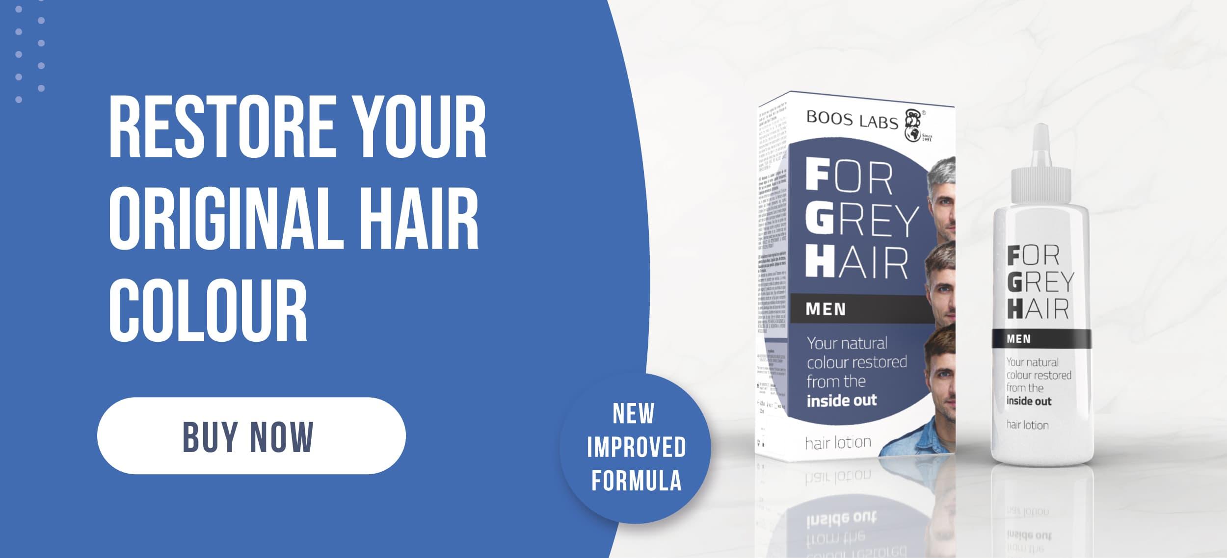 For grey hair